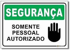 Segurança - Somente Pessoal Autorizado