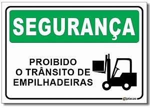 Segurança - Proibido o Trânsito de Empilhadeiras