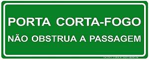Placa Fotoluminescente - Porta Corta Fogo - Não Obstrua a Passagem