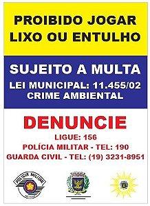 Placa Proibido Jogar Lixo ou Entulho - Lei Municipal Campinas - Tam. 70x50cm