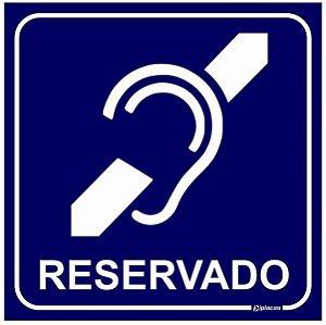 Placa Reservado Para Deficientes Auditivos