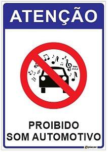 Placa Atenção - Proibido Som Automotivo