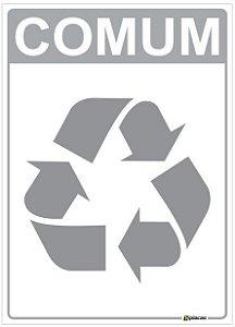 Placa Material Não Reciclável - Lixo Comum