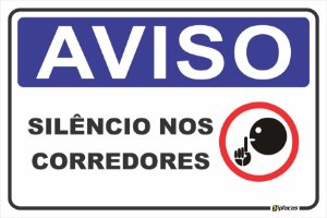 Placa - Aviso - Silêncio nos Corredores