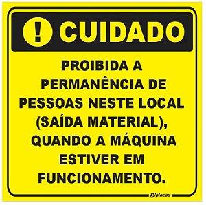 Etiqueta - Cuidado - Proibida a permanência de pessoas neste local.