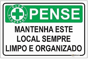 Placa CIPA - PENSE - Mantenha este local sempre limpo e organizado
