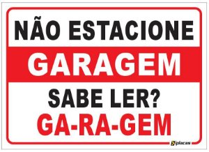 Placa - Não Estacione Garagem