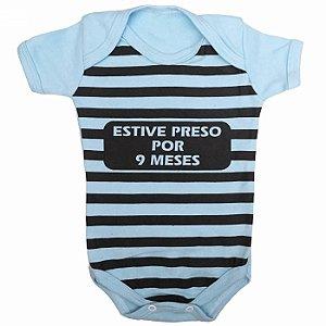 Body Bebê Estive Preso Por 9 Meses Azul Claro