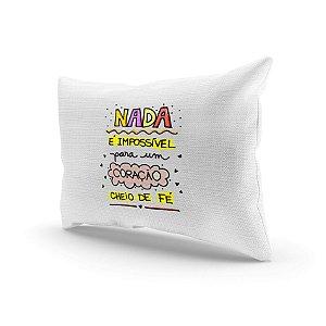 Almofada Decorativa - Nada è impossivel