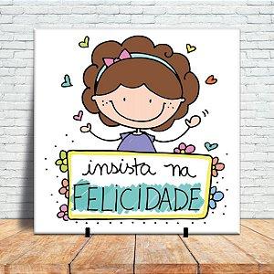 Azulejo Decorativo - Insista na felicidade