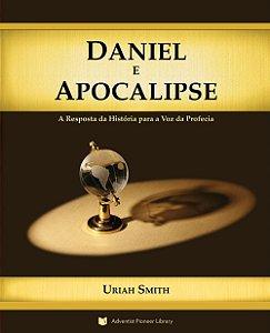 Livro: Daniel e Apocalipse  (Uriah Smith)