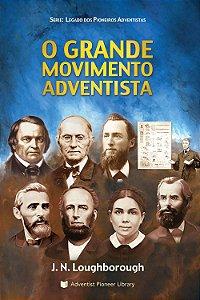 Livro: O Grande Movimento Adventista