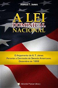 Livro: A Lei Dominical Nacional (Alonzo T. Jones)