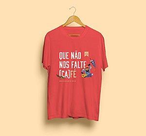 Camiseta Seis de Janeiro | Que não nos falte café