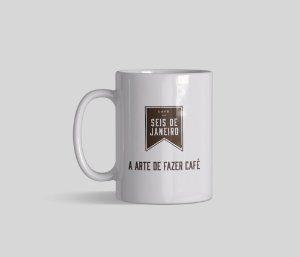 Caneca Seis de Janeiro | A arte de fazer café