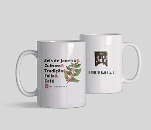 Caneca Seis de Janeiro   Tradição & Folia & Café