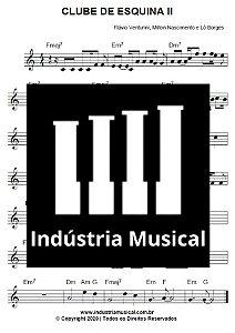 Partitura   Clube de Esquina - Milton Nascimento, Flávio Venturini e Lô Borges
