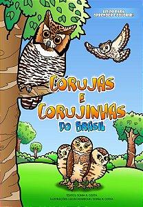 Corujas e Corujinhas do Brasil - Livro para aprender e colorir