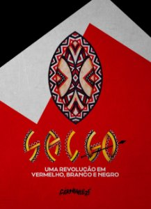 Sal60: uma revolução em vermelho, branco e negro