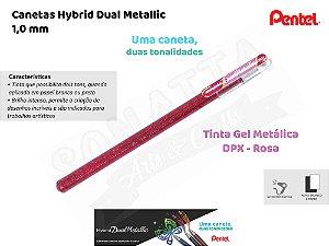 Caneta PENTEL Hybrid Dual Metallic Rosa + Rosa Metálico - K110-DPX