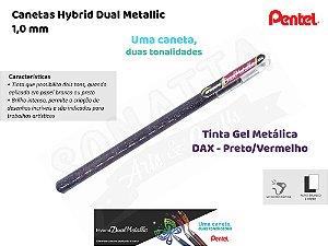 Caneta PENTEL Hybrid Dual Metallic Preto + Vermelho Metálico - K110-DAX