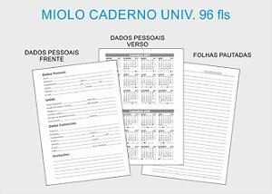 10 un Miolo Caderno Universitario com 96 fls (SOMENTE MIOLO)