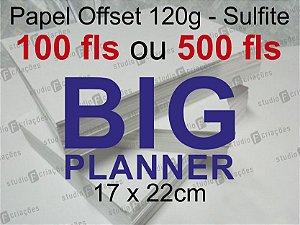 Miolo papel offset - tamanho BIG PLANNER 17x22 - 120g