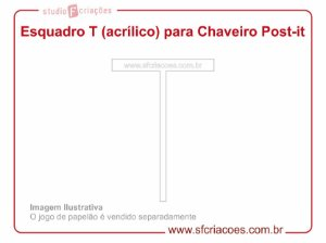 Esquadro T (acrílico) para Chaveiro Post-it