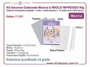 Kit Insumo Caderneta MENINA - MIOLO IMPRESSO (2ª Edição 2020)