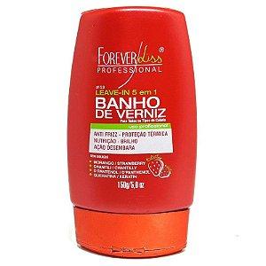 Leave-in Banho de Verniz Morango Brilho Extremo - Forever Liss