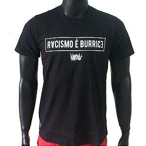 Camiseta Chronic Racismo é Burrice