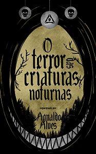 [PRÉ-VENDA] O terror das criaturas noturnas