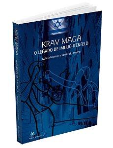 Livro Krav Maga O Legado de IMI Lichtenfeld