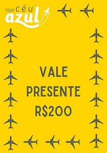 VALE PRESENTE CÉU AZUL - R$200,00