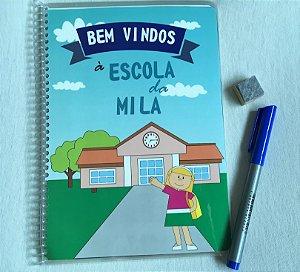 Bem vindos à escola da Mila