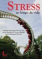 STRESS AO LONGO DA VIDA