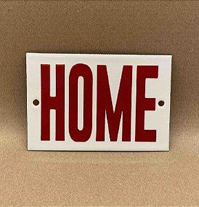 PLACA HOME