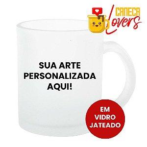 Caneca Personalizada • Em Vidro Jateado