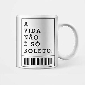 Caneca - Boleto