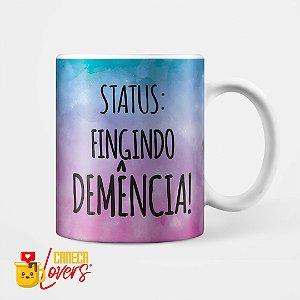 Caneca - Fingindo Demência