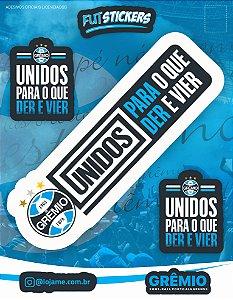 Cartela de 3 adesivos UNIDOS PARA O QUE DER E VIER - Grêmio