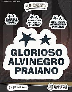 "Cartela de 3 adesivos ""GLORIOSO ALVINEGRO PRAIANO"" - SANTOS"