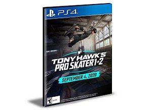 TONY HAWK'S PRO SKATER 1 + 2  | PS4 MÍDIA DIGITAL