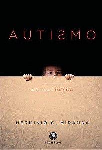 Autismo, uma leitura espiritual