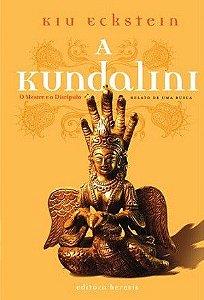 A Kundalini, o mestre e o discípulo.