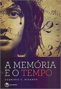 A memória e o tempo - R$ 24,90
