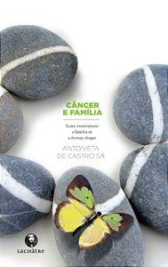 Câncer e família - R$ 17,90