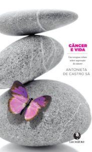 Câncer e vida - R$ 17,90