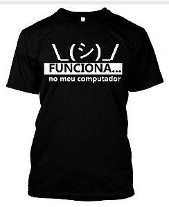 Camiseta Funciona no meu computador
