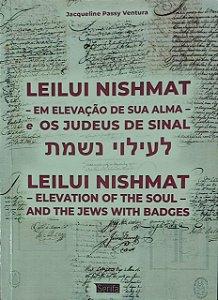 Leilui Nishmat - Em Elevação da sua Alma - e Os Judeus de Sinal